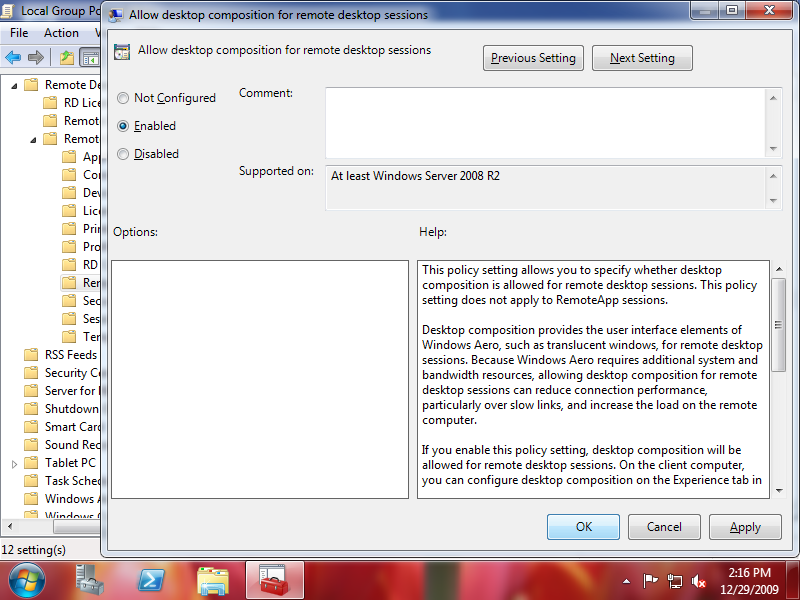 "Set the ""Allow desktop composition for remote desktop sessions"" setting to Enabled in the Group Policy Editor"